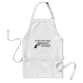 My Daddy Doesn't Worry About Me Standard Apron