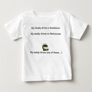 My daddy drives an ambulance... tshirts