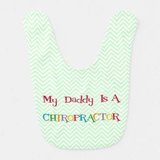 My Daddy is a Chiropractor Bib