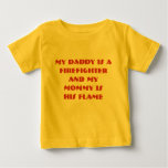 my daddy is a firefighter baby T-Shirt