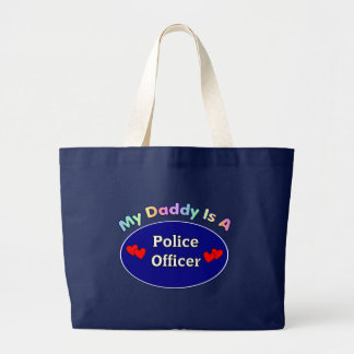 My Daddy Is A Police Officer Jumbo Tote Bag