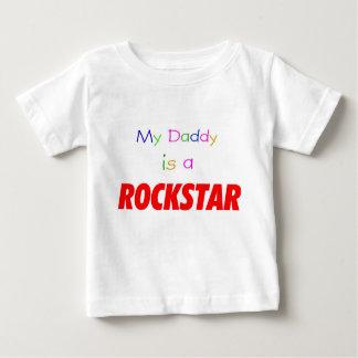My Daddy is a rockstar T Shirt
