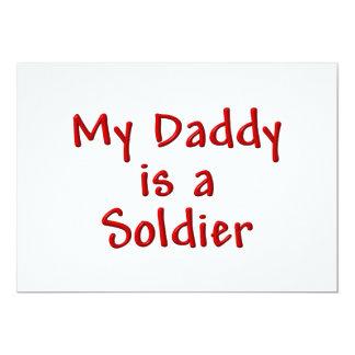 My Daddy is a Soldier 13 Cm X 18 Cm Invitation Card