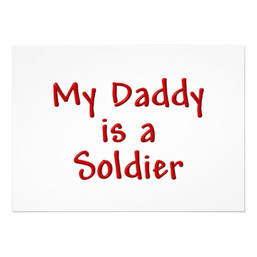 My Daddy is a Soldier Invite