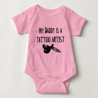 My daddy is a tattoo artist baby bodysuit