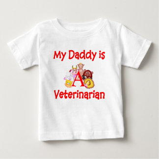 My Daddy is a Veterinarian Infant T-Shirt