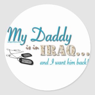 My Daddy is in Iraq (blue) Classic Round Sticker
