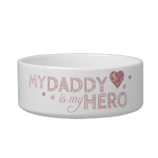 My Daddy is my Hero - Pink Camo - Pet Bowl