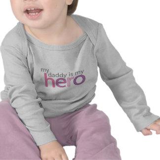 My Daddy is My Hero Shirts