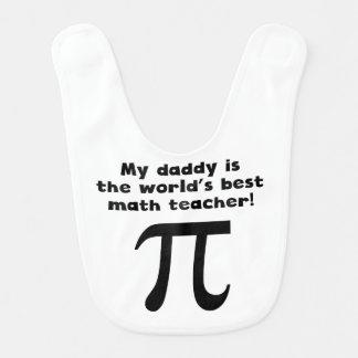 My Daddy Is The Word s Best Math Teacher Bibs