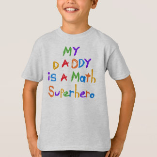 My Daddy Math Superhero T-shirts and Gifts
