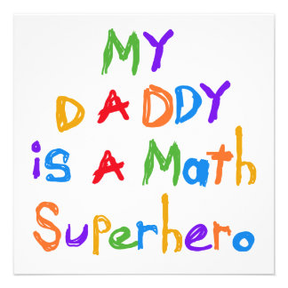 My Daddy Math Superhero T-shirts and Gifts Custom Invitations