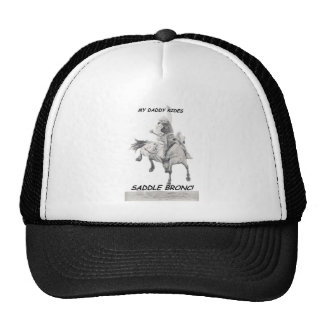 My Daddy Rides Saddle bronc Cap