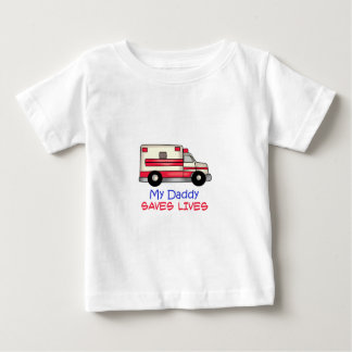 MY DADDY SAVES LIVES BABY T-Shirt
