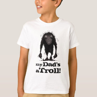My Dad's a Troll - Father's Day Tee Shirts