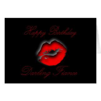 My Darling Fiance Happy Birthday kiss lips love Greeting Card