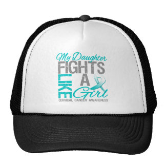 My Daughter Fights Like a Girl Cervical Cancer Hats
