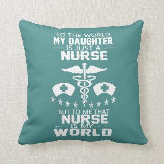 MY DAUGHTER IS A NURSE CUSHION