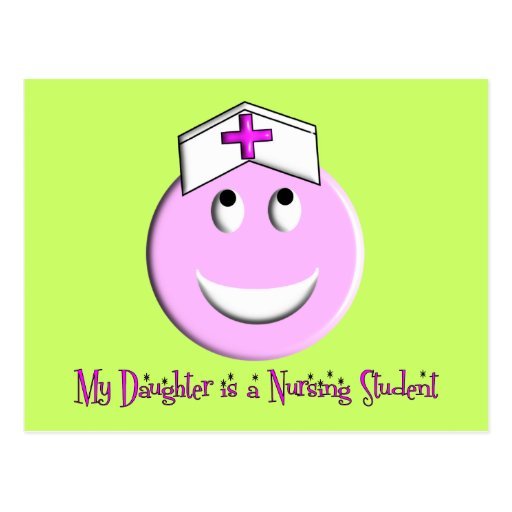 """My Daughter is a Nursing Student"" Big Pink Smiley Postcards"