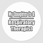 My Daughter Is A Respiratory Therapist