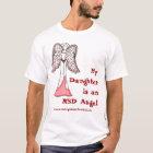 My Daughter is an RSD Angel T-Shirt