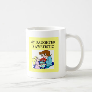 my daughter is autistic mug