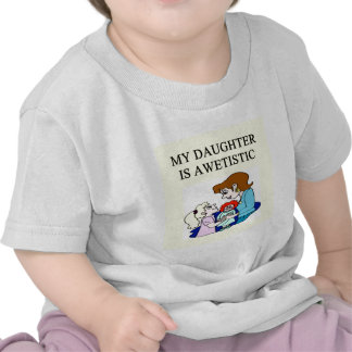 my daughter is autistic shirt