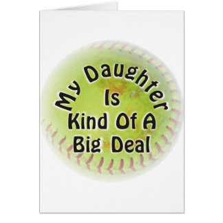 My Daughter Is Kind Of A Big Deal Card