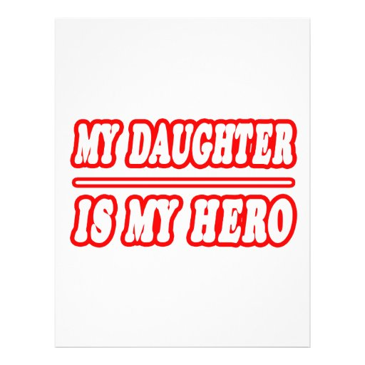 My Daughter Is My Hero Personalized Flyer