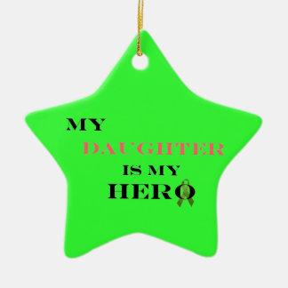 My Daughter Is My Hero Ornament