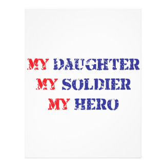 My daughter my soldier my hero personalized flyer