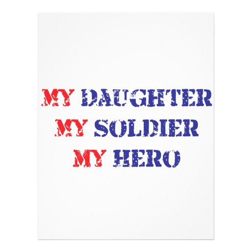 My daughter, my soldier, my hero personalized flyer