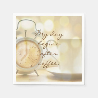 My day begins after coffee paper napkins