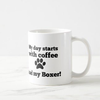 My day starts with coffee and my Boxer. Coffee Mug