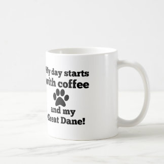 My day starts with coffee and my Great Dane. Basic White Mug