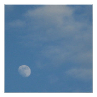 My Daytime Moon - Perfect Poster Glossy Finish