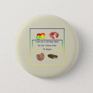 My Diet 6 Cm Round Badge