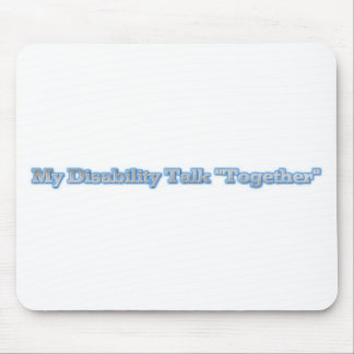 My Disability Talk Together Mousepad