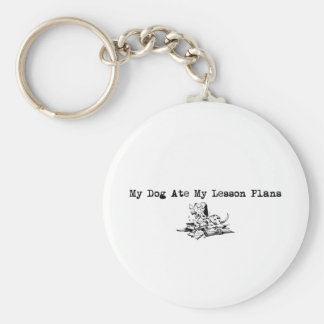 My Dog Ate My Lesson Plans Basic Round Button Key Ring