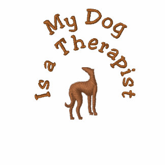 My  Dog is a Therapist Funny Canine Slogan Embroidered Shirt