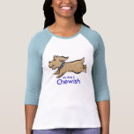My Dog Is Chewish T Shirt