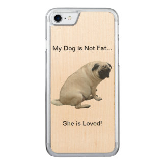 My Dog is Not Fat Pug Carved iPhone 8/7 Case
