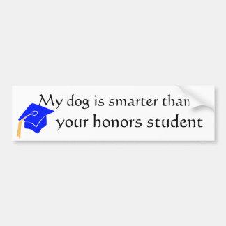 my dog is smarter bumper sticker