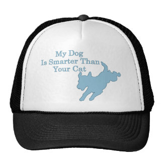 My Dog is Smarter than Your Cat Cap