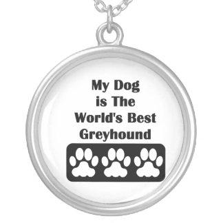My Dog is The World's Best Greyhound Round Pendant Necklace