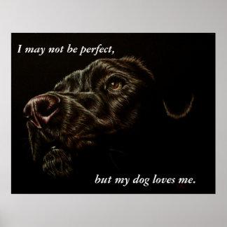 My Dog Loves Me - Black Dog Poster