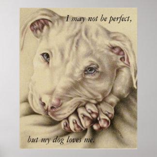 My Dog Loves Me: Pit Bull Poster