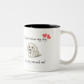 My dog rescued me mug