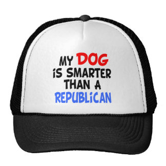 My Dog Smarter Than Republican Hat