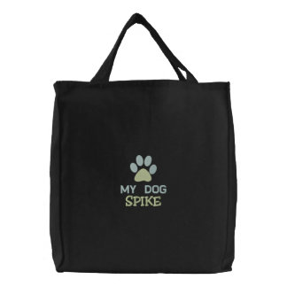 My Dog SPIKE Personalized Custom Dog Name Embroidered Tote Bags